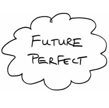 The Solutions Focus Future Perfect